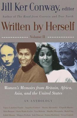 Written by Herself: Volume 2: Women's Memoirs From Britain, Africa, Asia and the United States