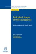 Droit pénal, langue et Union européenne