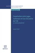 Coopération entre juges nationaux et Cour de justice de l'UE