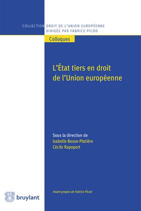 L'Etat tiers en droit de l'Union européenne