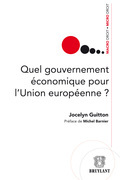 Quel gouvernement économique pour l'Union européenne