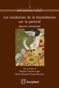 Les incidences de la biomédecine sur la parenté