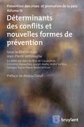 Déterminants des conflits et nouvelles formes de prévention