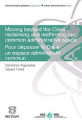 Moving Beyond the Crisis : Reclaiming and Reaffirming our Common Administrative Space