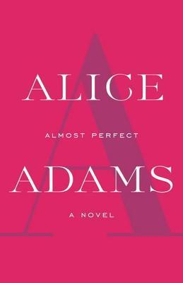 Almost Perfect: A Novel