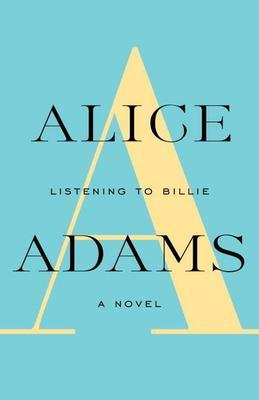 LISTENING TO BILLIE: A Novel