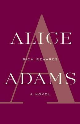 Rich Rewards: A Novel