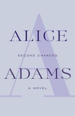 Second Chances: A Novel