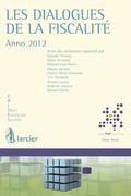 Les dialogues de la fiscalité - Anno 2012