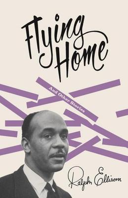 Flying Home: and Other Stories