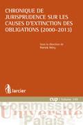 Chronique de jurisprudence sur les causes d'extinction des obligations (2000-2013)