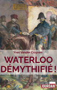 Waterloo démythifié !