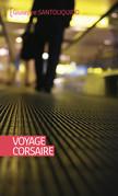 Voyage corsaire