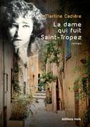 La dame qui fuit Saint-Tropez