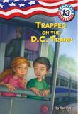 Capital Mysteries #13: Trapped on the D.C. Train!