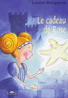 Le cadeau de Rose