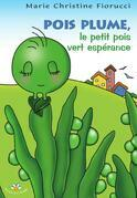 Pois Plume, le petit pois vert espérance