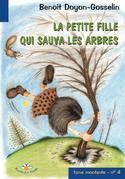 La petite fille qui sauva les arbres