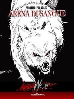Angerwolf - Arena di Sangue