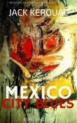 Mexico City Blues. 242 Choruses (RSMediaItalia Modern Classics Illustrated Edition)