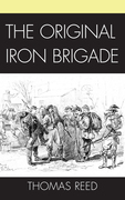 The Original Iron Brigade