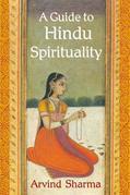 A Guide to Hindu Spirituality