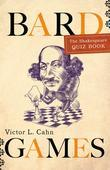 Bard Games: The Shakespeare Quiz Book