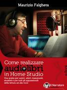 Come realizzare audiolibri in Home Studio