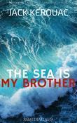 The Sea Is My Brother (RSMediaItalia Modern Classics Illustrated Edition)