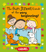 The Fun Street Friends at the Very Beginning!