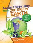 Learn Every Day About Our Green Earth: 100 Best Ideas from Teachers