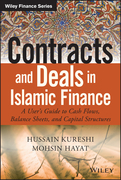 Contracts and Deals in Islamic Finance: A User's Guide to Cash Flows, Balance Sheets, and Capital Structures
