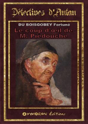 Le coup d'œil de M. Piédouche