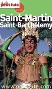 Saint-Martin - Saint-Barthélémy 2015 Petit Futé (avec cartes, photos + avis des lecteurs)