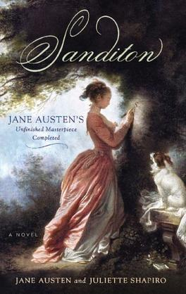 Sanditon: Jane Austen's Unfinished Masterpiece Completed