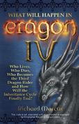 What Will Happen in Eragon IV: Who Lives, Who Dies, Who Becomes the Third Dragon Rider and How Will the Inheritance Cycle Finally E