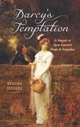 Darcy's Temptation: A Sequel to Jane Austen's Pride and Prejudice