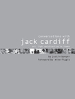Conversations with Jack Cardiff