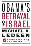 Obama's Betrayal of Israel