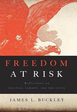 Freedom at Risk: Reflections on Politics, Liberty, and the State