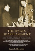 The Wages of Appeasement: Ancient Athens, Munich, and Obama's America