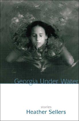 Georgia Under Water: Stories