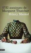 El asesinato de Margaret Thatcher