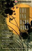 The Ink Dark Moon: Love Poems by Ono no Komachi anmd Izumi Shikibu, Women of teh Ancient Court of Japan