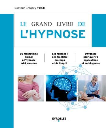 Le grand livre de l'hypnose