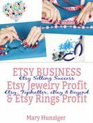 Etsy Business: Etsy Jewelry Profit & Etsy Rings Profit: Etsy Selling Success - Etsy, Tophatter, eBay & Beyond