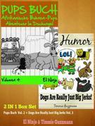 Kinderbuch Für Kinder Und Leseanfänger - Lustige Comic Bilderbücher: Bilderbücher Set: Furz Buch Vol.3 + Dogs Jerks Vol. 3