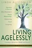 Living Agelessly: Answers to Your Most Common Questions About Aging Gracefully