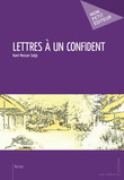 Lettres à un confident