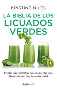 La biblia de los licuados verdes